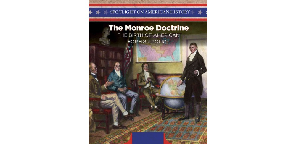 Monroe Doctrine : The Birth of American Foreign Policy (Vol 9) (Paperback) (Robert M. Hamilton)
