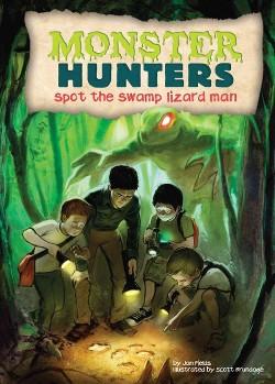 Spot the Swamp Lizard Man (Library) (Jan Fields)