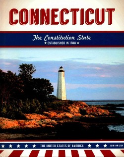 Connecticut : The Constitution State (Library) (John Hamilton)