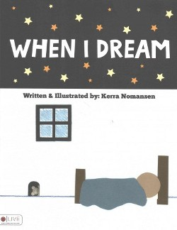 When I Dream : Elive Audio Download Included (Paperback) (Kerra Nomansen)