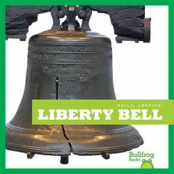 Liberty Bell (Library) (R. J. Bailey)