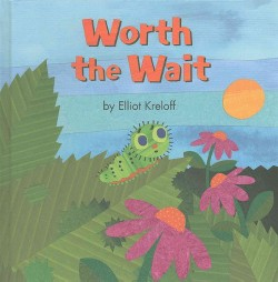 Worth the Wait : A Growing-up Story of Self-esteem (Library)