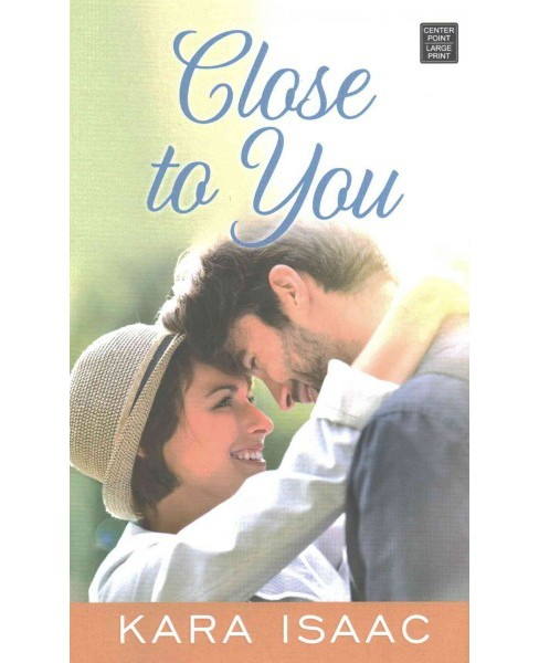 Close to You (Library) (Kara Isaac) - image 1 of 1
