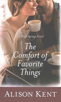 Comfort of Favorite Things (Library) (Alison Kent)