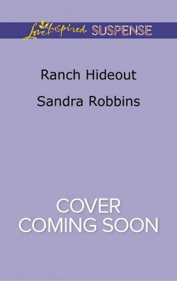 Ranch Hideout (Paperback) (Sandra Robbins)