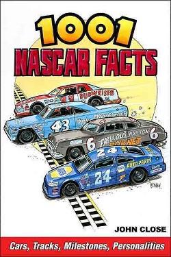 1001 Nascar Facts (Paperback) (John Close)