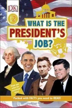 What is the President Job? (Hardcover) (Allison Singer)