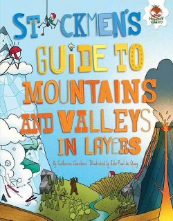 Stickmen's Guide to Mountains and Valleys in Layers (Library) (Catherine Chambers)