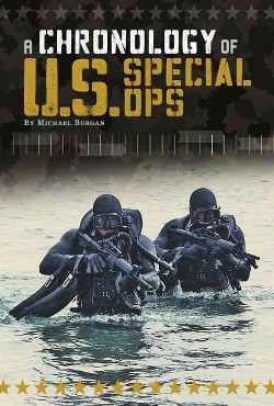 Chronology of U.S. Special Ops (Library) (Michael Burgan)