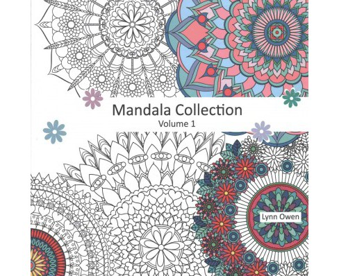 Mandala Collection : Mandala Collection; Colouring Book for Stress-relief, Relaxation, Meditation and - image 1 of 1