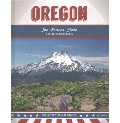 Oregon : The Beaver State (Library) (John Hamilton) - image 1 of 1