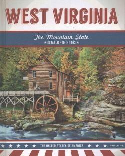 West Virginia : The Mountain State (Library) (John Hamilton)