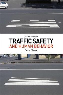 Traffic Safety and Human Behavior (Hardcover) (David Shinar)