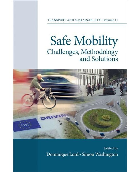 Safe Mobility : Challenges, Methodology and Solutions (Vol 9) (Hardcover) - image 1 of 1