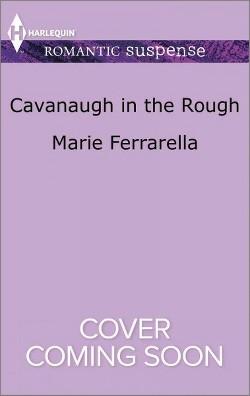 Cavanaugh in the Rough (Paperback) (Marie Ferrarella)