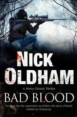 Bad Blood (Hardcover) (Nick Oldham)