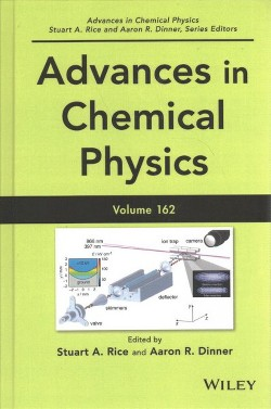 Advances in Chemical Physics (Vol 162) (Hardcover) (Stuart A. Rice & Aaron R. Dinner)