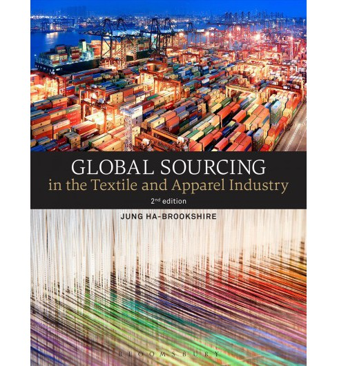 Global Sourcing in the Textile and Apparel Industry (Paperback) (Jung Ha-brookshire) - image 1 of 1