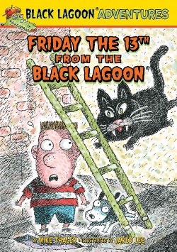 Friday the 13th from the Black Lagoon (Library) (Mike Thaler)