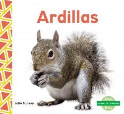 Ardillas/ Squirrels (Library) (Julie Murray)