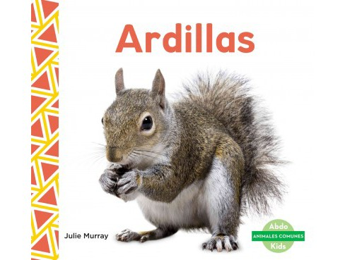 Ardillas/ Squirrels (Library) (Julie Murray) - image 1 of 1