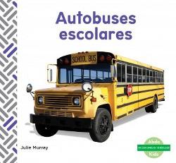 Autobuses escolares/ School Buses (Library) (Julie Murray)