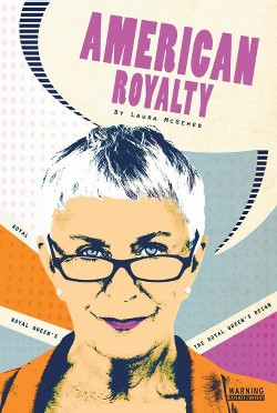 Royal Queen's Reign (Library) (Laura McGehee)