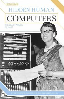 Hidden Human Computers : The Black Women of Nasa (Library) (Sue Bradford Edwards & Ph.D. Duchess Harris)