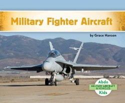Military Fighter Aircraft (Library) (Grace Hansen)