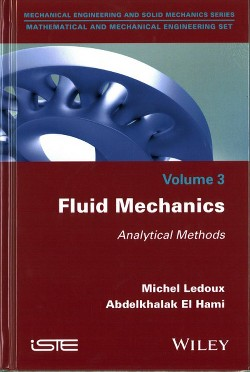 Fluid Mechanics : Analytical Methods (Hardcover) (Michel Ledoux & Abdelkhalak El Hami)