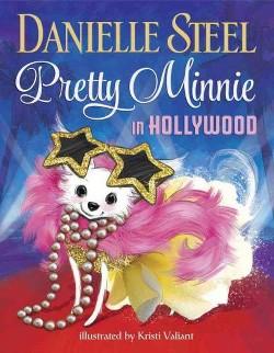 Pretty Minnie in Hollywood (Library) (Danielle Steel)
