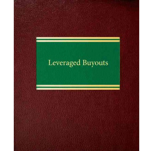 Leveraged Buyouts (Hardcover) (Joseph A. Bartlett) - image 1 of 1