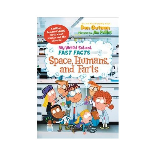 Space, Humans, and Farts (Library) (Dan Gutman)