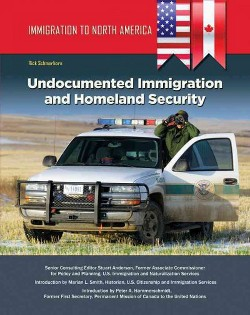 Undocumented Immigration and Homeland Security (Library) (Rick Schmerhorn)