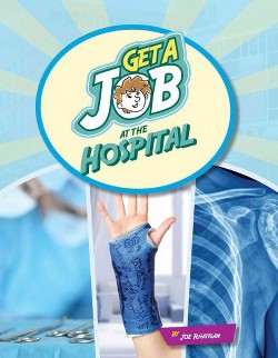Get a Job at the Hospital (Library) (Joe Rhatigan)