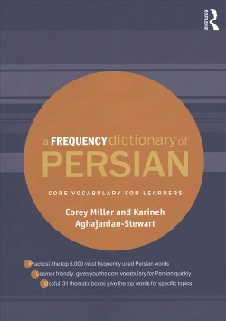 Frequency Dictionary of Persian : Core Vocabulary for Learners (Bilingual) (Paperback) (Corey Miller &