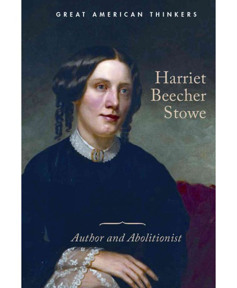 Harriet Beecher Stowe : Author and Abolitionist (Library) (Katie Griffiths) - image 1 of 1