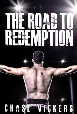 Road to Redemption (Paperback) (Chase Vickers)