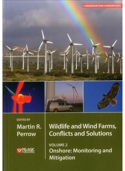 Wildlife and Wind Farms, Conflicts and Solutions : Onshore: Monitoring and Mitigation - Book 2 Reprint