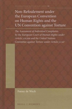 Non-refoulement Under the European Convention on Human Rights and the UN Convention Against Torture :