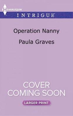 Operation Nanny (Paperback) (Paula Graves)