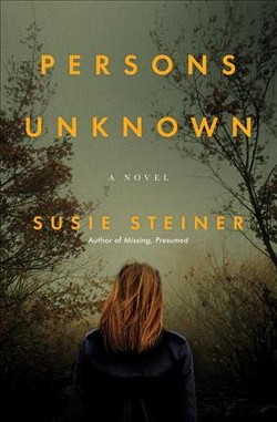 Persons Unknown -  by Susie Steiner (Hardcover)