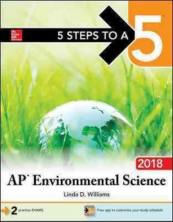 5 Steps to A 5 AP Environmental Science 2018 -  by Linda D. Williams (Paperback)