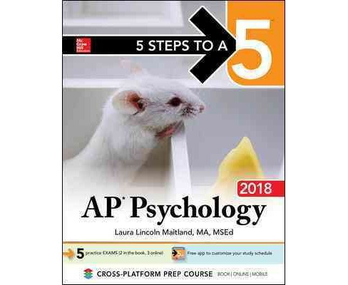 5 Steps to A 5 AP Psychology 2018 (Paperback) (Laura Lincoln Maitland & Rochelle Solomon-Battersby) - image 1 of 1