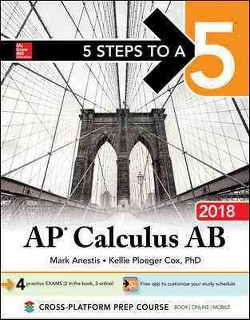 5 Steps to A 5 AP Calculus AB 2018 (Paperback) (William Ma)
