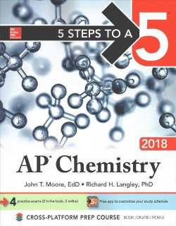 5 Steps to a 5 AP Chemistry 2018 (Paperback) (John T. Moore & Richard H. Langley)