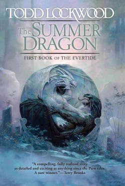Summer Dragon : First Book of the Evertide (Hardcover) (Todd Lockwood)