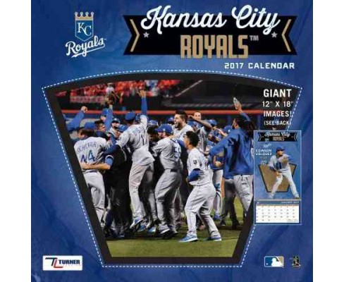 Kansas City Royals 2017 Calendar (Paperback) - image 1 of 1
