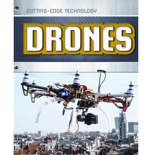 Drones (Library) (Louise Spilsbury & Richard Spilsbury) - image 1 of 1