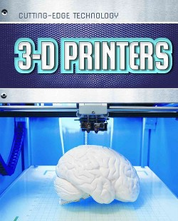 3-D Printers (Library) (James Bow)